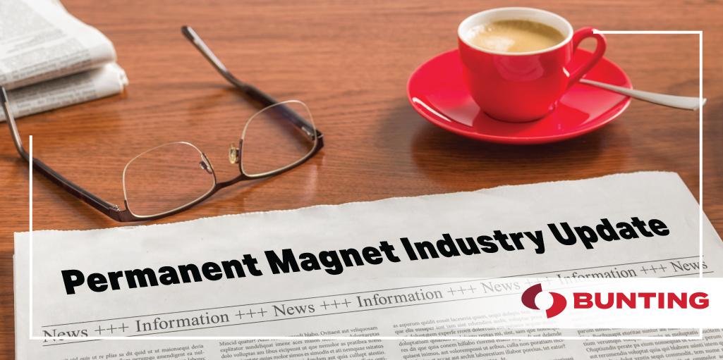 2021 Magnet Industry Update